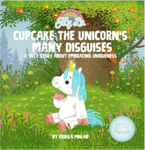 Elly Lu Organic Cupcake the Unicorn's Many Disguises Book