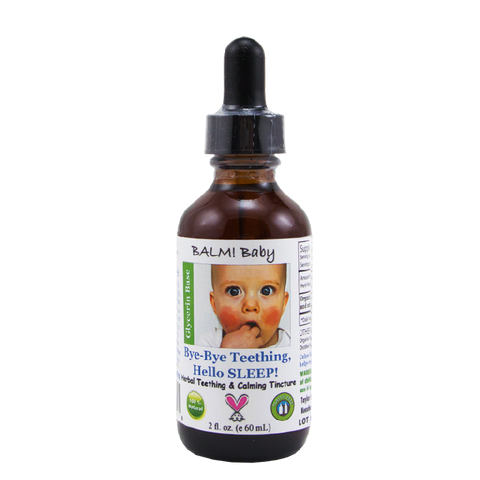 BALM! Baby Bye Bye Teething Hello SLEEP! Natural Teething Tincture