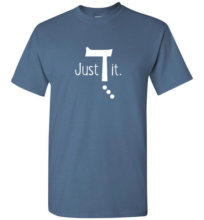 Just Do It - shirt