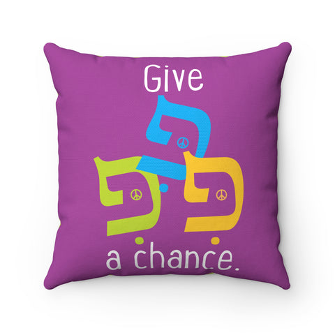 Give Peace… Square Pillow