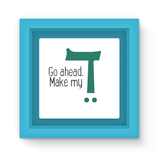 Make My Day Kite Magnet Frame