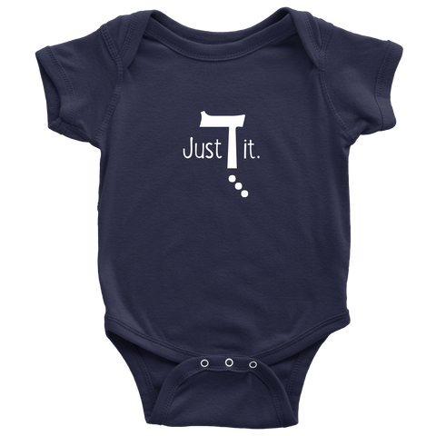 Just Do It  - Baby Onesie