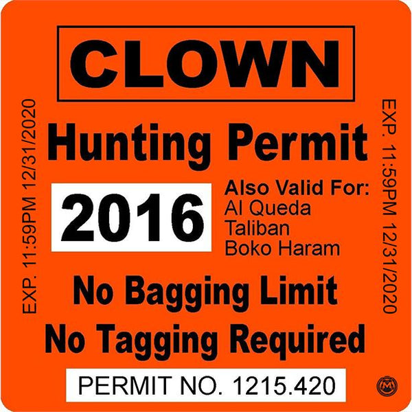 Clown Hunting Permit Sticker/Decal Morale Patch® Armory