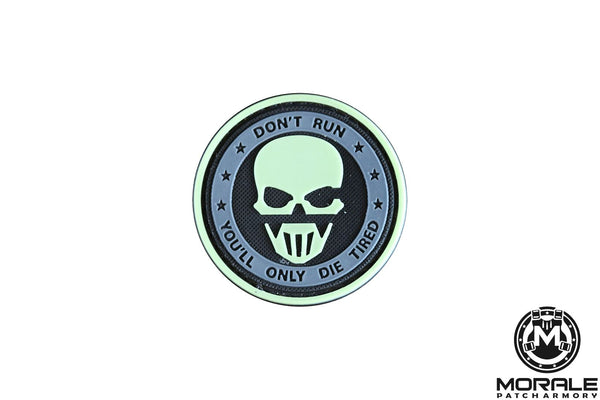 Don't Run, You'll Only Die Tired PVC Patch Morale Patch® Armory