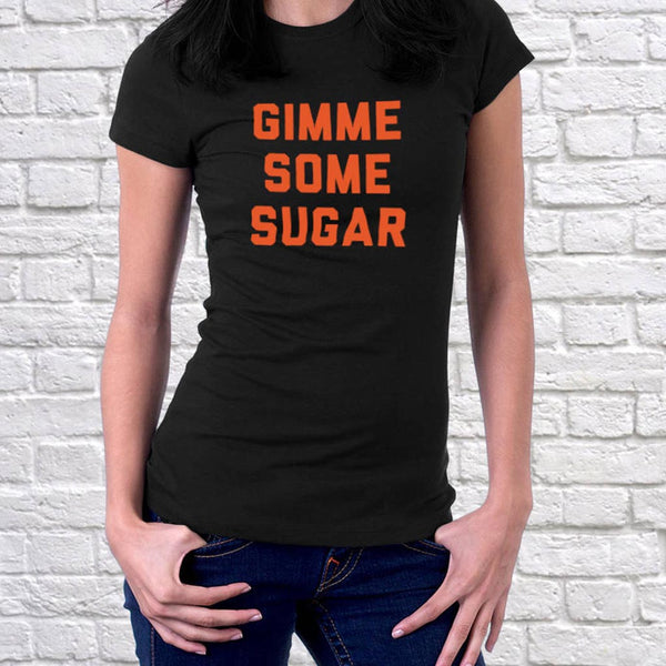 Women's Gimme Some Sugar T-Shirt - Instajunction