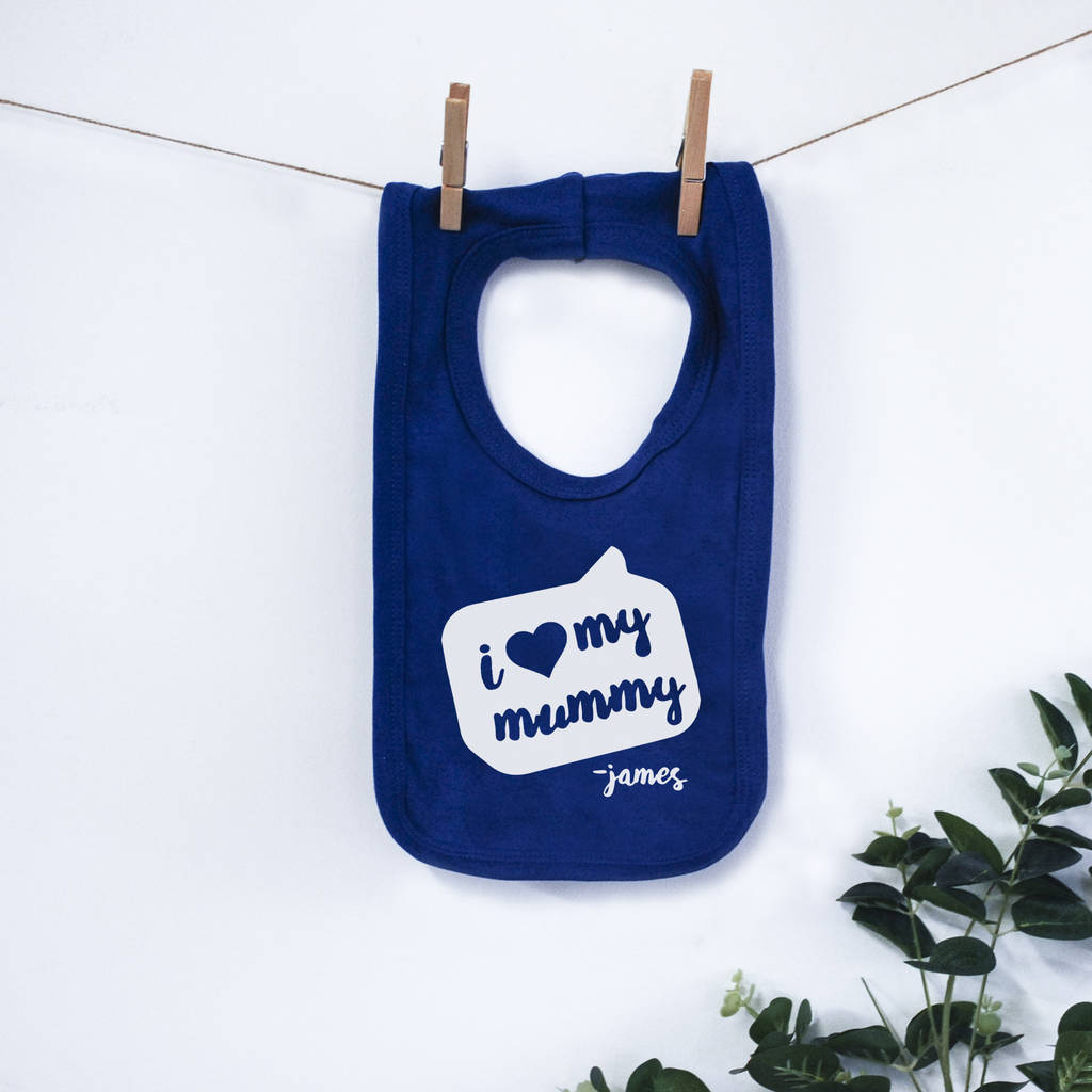 Personalised I Love My Mummy Bib - Instajunction
