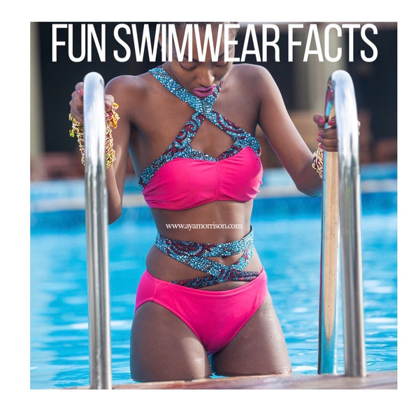 SOME FUN FACTS ABOUT SWIMWEAR