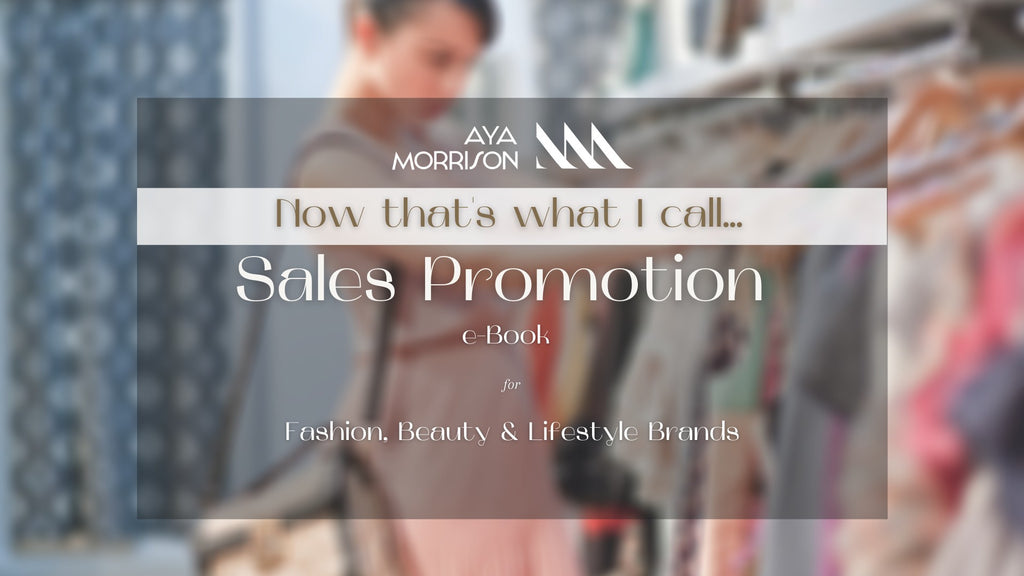 SALES PROMOTION E-BOOK (NOW THATS WHAT I CALL series) shopayamorrison