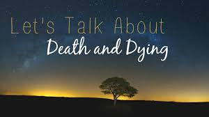Death and Dying: How the Living Can Cope
