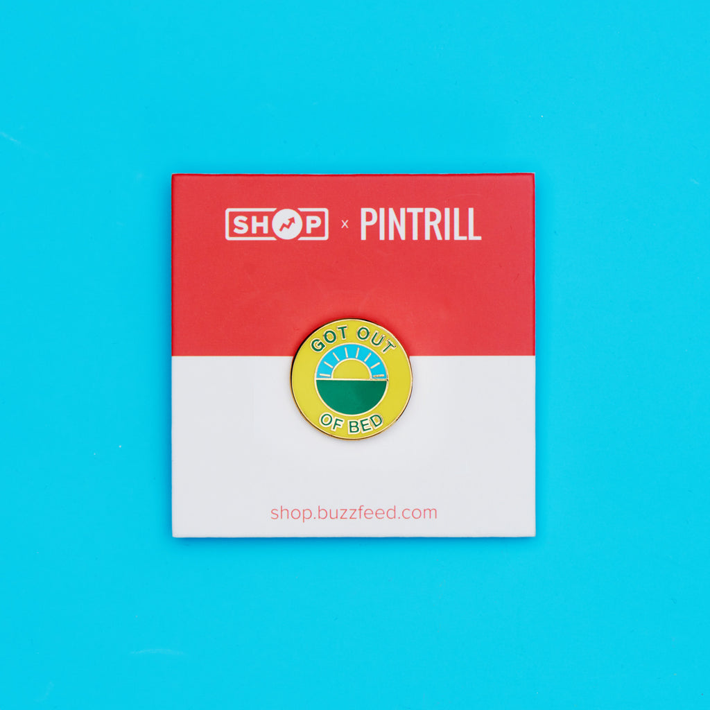 BuzzFeed x Pintrill Got Out Of Bed Enamel Pin