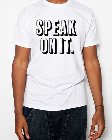 Another Round Speak On It T-Shirt