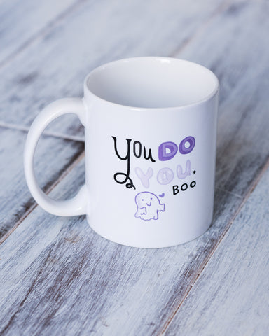 You Do You, Boo Mug