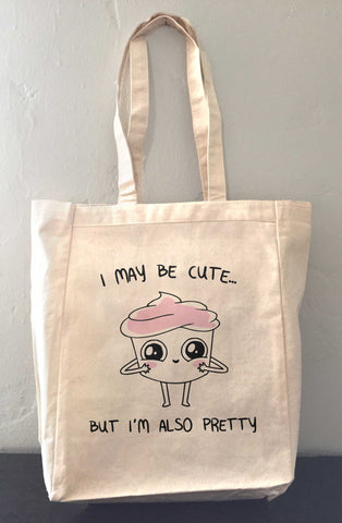 Good Advice Cupcake I May Be Cute Tote Bag