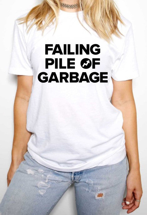 Limited Edition Failing Pile Of Garbage T-Shirt