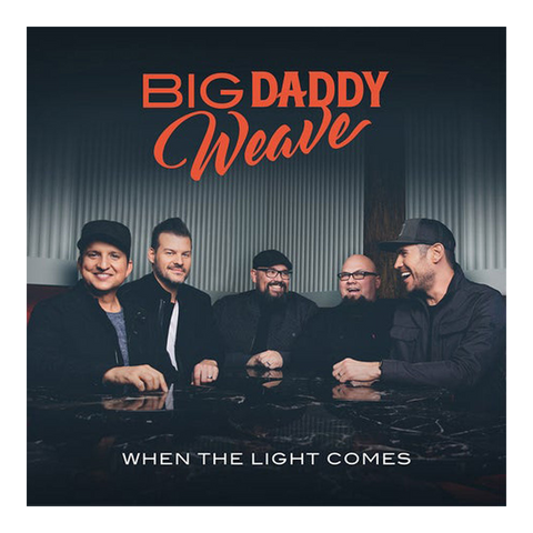 Big Daddy Weave - When The Light Comes (CD)
