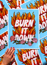 Burn It Down 11x14in Print - Limited Edition