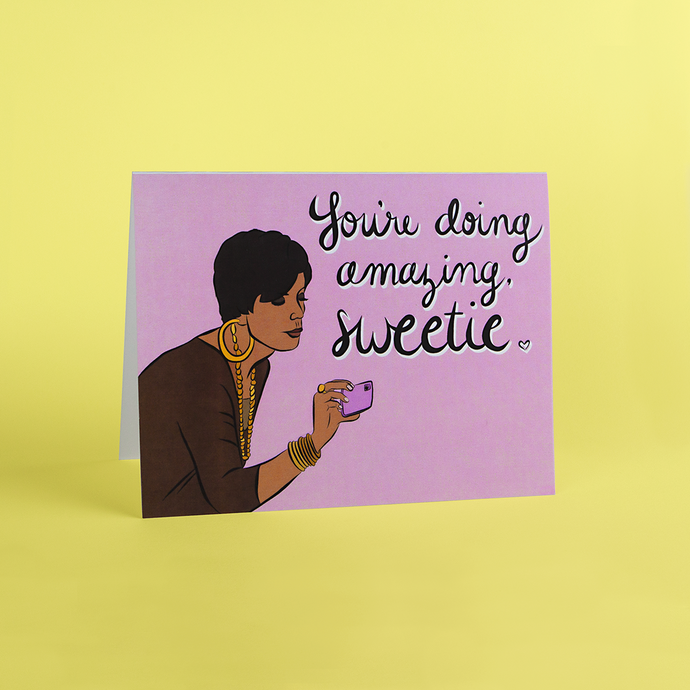 YOU'RE DOING AMAZING CARD
