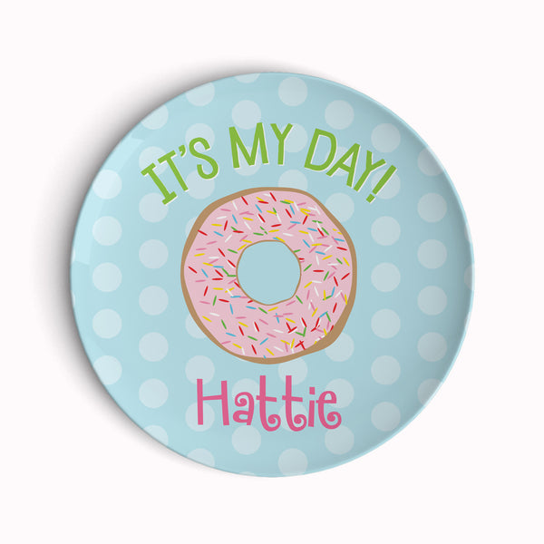 It's My Day! Donut Plate - 2 styles!