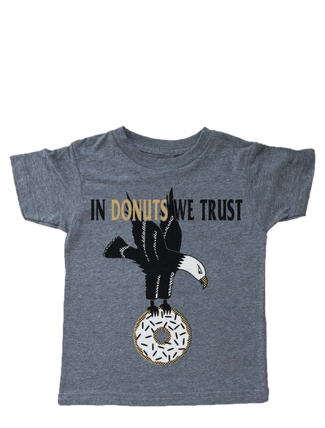 In Donuts We Trust Tee