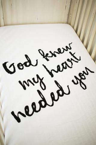 God Knew My Heart Organic Crib Sheet