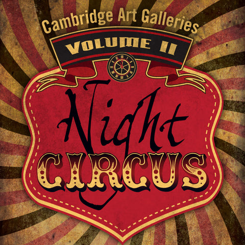 Volume II: Night Circus (Ages 19+) -- Saturday, March 3, 2018, 8:00pm
