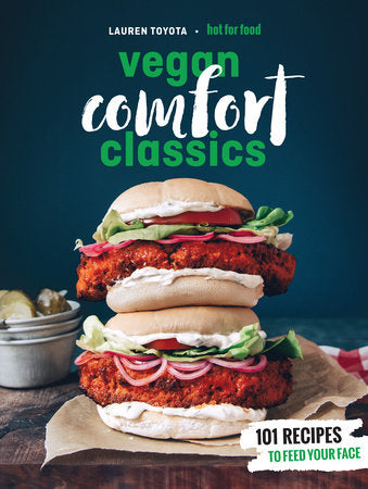 Hot For Food: Vegan Comfort Classics