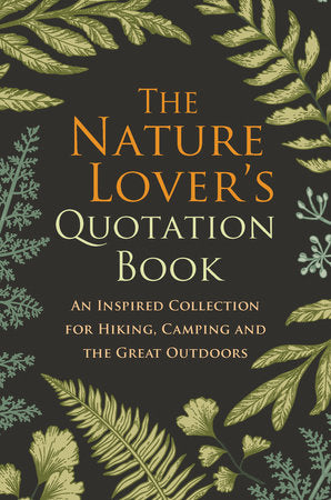 The Nature Lovers Quotation Book