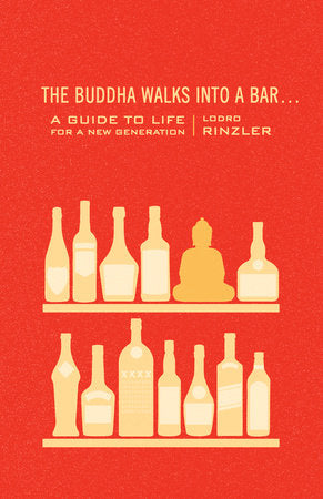 Buddha Walks Into A Bar