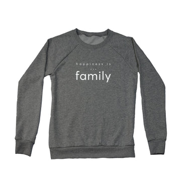 Happiness is Family Sweatshirt