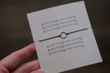 Good Things Are Coming Reminder Bracelet