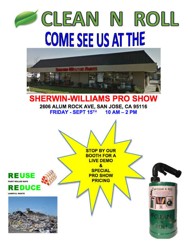 SHERWIN-WILLIAMS PRO SHOW  STOP BY AND SEE THE CLEAN N ROLL