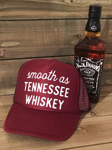Smooth As Tennessee Whiskey Trucker Hat