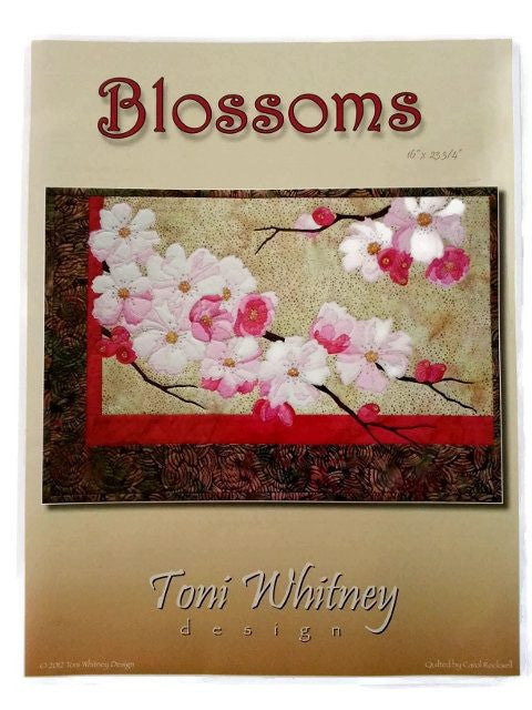 Toni Whitney Design Blossoms Applique Quilt Pattern Front Cover