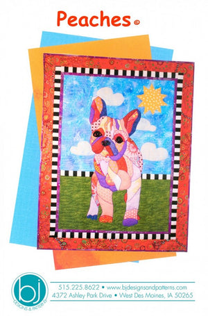 BJ Designs & Patterns Peaches French Bulldog Dog Applique Quilt Pattern Front Cover
