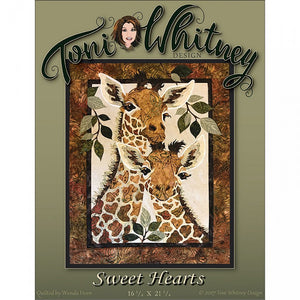 Toni Whitney Design Sweet Hearts Giraffe Applique Quilt Pattern Front Cover