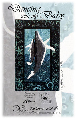 Wildfire Designs Alaska Dancing with My Baby Whale Applique Quilt Pattern Front Cover