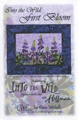 Wildfire Designs Alaska Into the Wild First Bloom Lupine Flower Wall Hanging Applique Quilt Pattern Front Cover