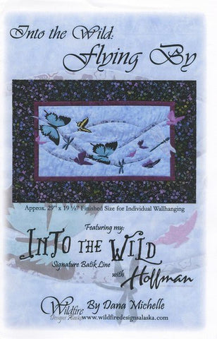 Wildfire Designs Alaska Into the Wild Flying By Butterfly Wall Hanging Applique Quilt Pattern Front Cover