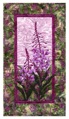 Wildfire Designs Alaska Into the Wild Summer's End Fireweed Flower Wall Hanging Applique Quilt Pattern