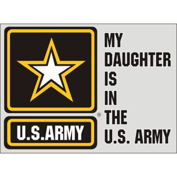 My Daughter is In Army Decal