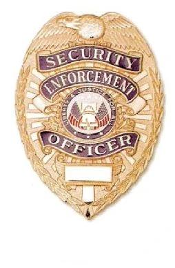 Security Enforcement Officer Shield Badge - Heavyweight