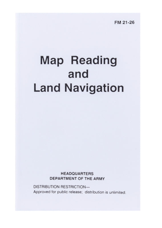 Field Manual - Map Reading and Land Navigation