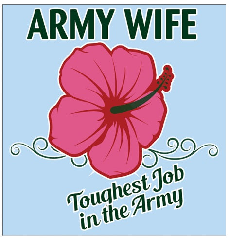 Army Wife Decal w Roses
