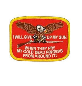 I Will Give Up My Gun Patch