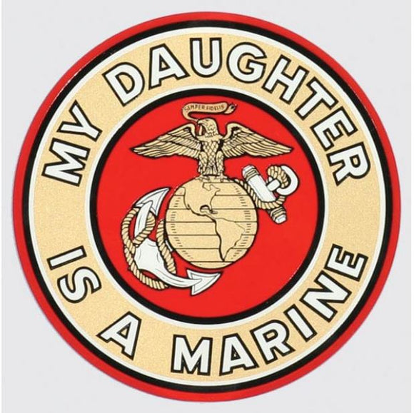 My Daughter Is A Marine Decal