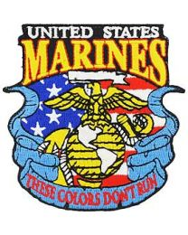 U.S. Marine These Colors Dont Run Patch