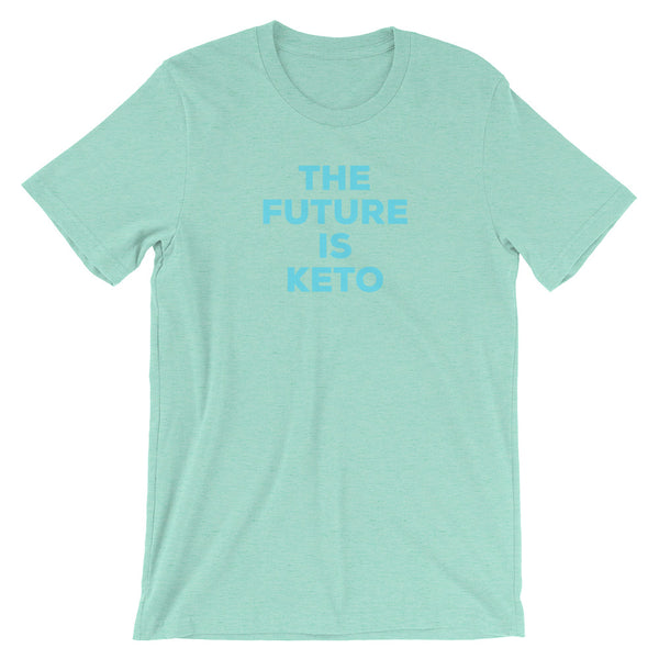 K7. THE FUTURE IS KETO - TSHIRT