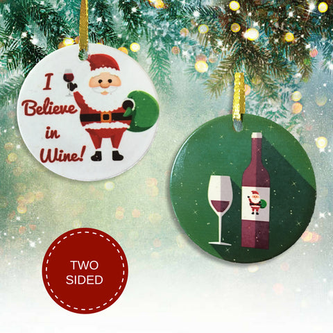 I Believe In Wine Christmas Ornament - Santa and a Wine Glass(2257)