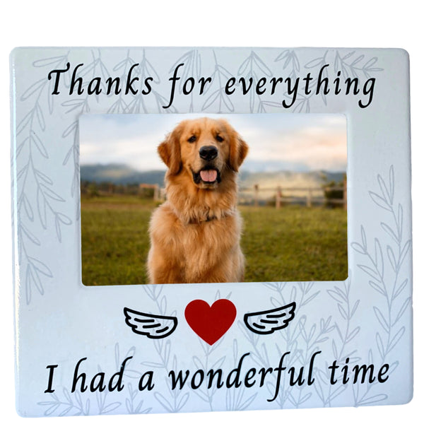 Pet Memorial Picture Frame - Thanks for Everything I had a Wonderful Time - 4 X 6 Inch Photograph - Dog Cat Loss Sympathy Gifts