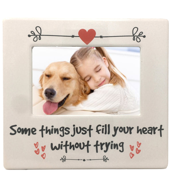 Pet Love Frame - Family Theme Some Things Just Fill Your Heart Without Trying - Dogs Cats Kids Picture Frame - 4 X 6